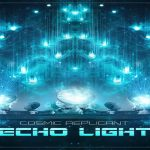 Cosmic Replicant - Echo Light