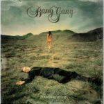 Bang Gang – There Was A Whisper